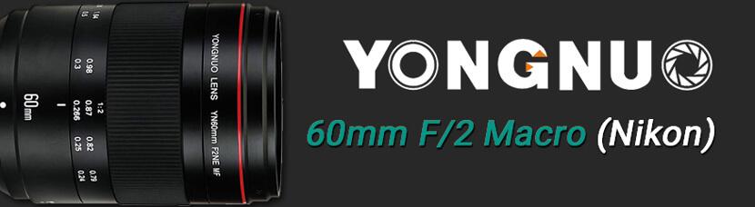 Banner Yongnuo YN60mm F/2NE Nikon